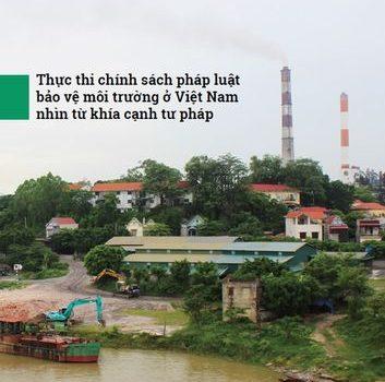 Thực Thi Chính Sách Pháp Luật Bảo Vệ Môi Trường ở Việt Nam Nhìn Từ Khía Cạnh Tư Pháp