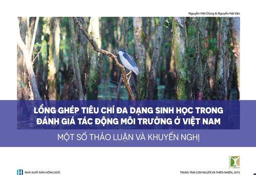 Lồng Ghép Tiêu Chí ĐDSH Trong Đánh Giá Tác động Môi Trường ở Việt Nam