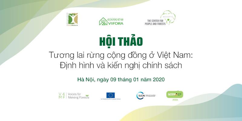 Tương Lai Rừng Cộng đồng ở Việt Nam: Định Hình Và Kiến Nghị Chính Sách